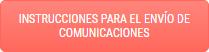 Instrucciones para el envio de comunicaciones